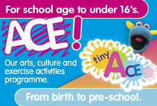 ACE and Tiny ACE children's activities with South Lanarkshire Leisure and Culture