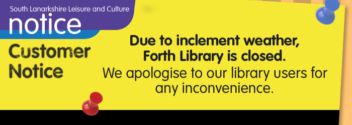 Forth Library closed today Wednesday 17 January