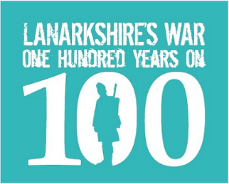 Lanarkshire's War One Hundred Years On