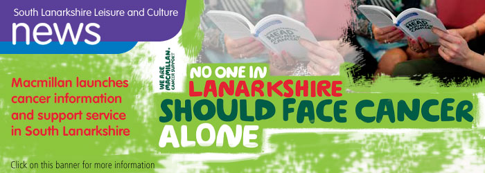 Macmillan Launches Cancer Information and Support Service in South Lanarkshire