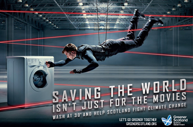 Greener Scotland campaign poster - saving the world isn't just for the movies