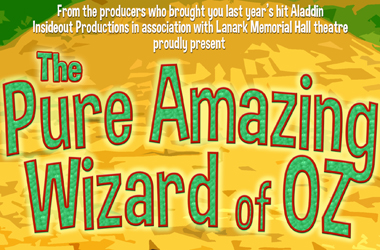 family pantomime poster - The Pure Amazing Wizard of Oz