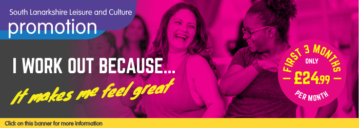 I work out because... fitness membership promotion with South Lanarkshire Leisure and Culture