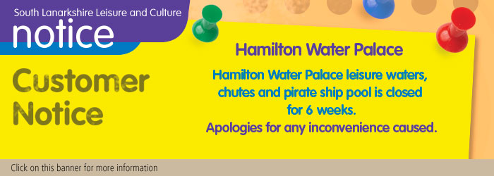 Hamilton Water Palace Customer Notice