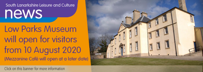 Low Parks Museum will open for visitors from 10 August 2020 Slider image