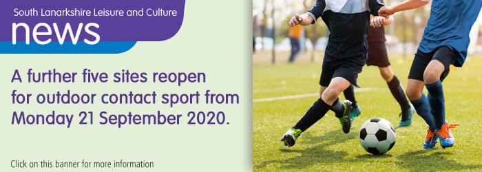 A further five sites reopen for outdoor contact sport from Monday 21 September 2020