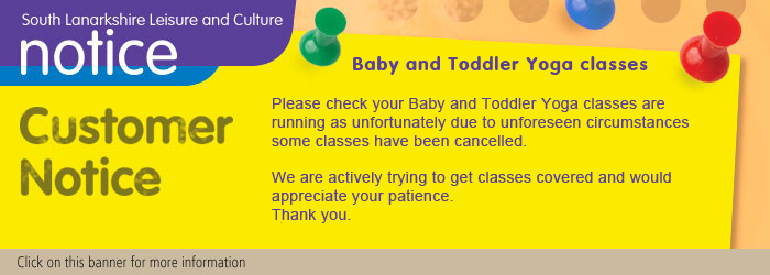 Please check your Baby and Toddler Yoga classes are running as unfortunately due to unforeseen circumstances some classes have been cancelled. We are actively trying to get classes covered and would appreciate your patience.