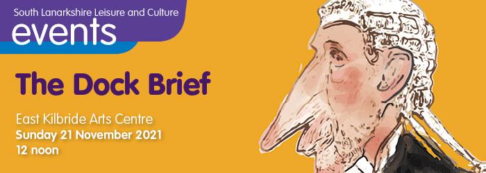 The Dock Brief at East Kilbride Arts Centre Slider image